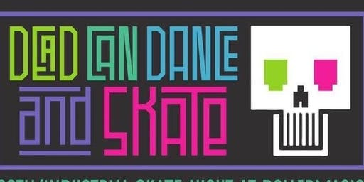 Dead Can Dance and Skate Spooktacular