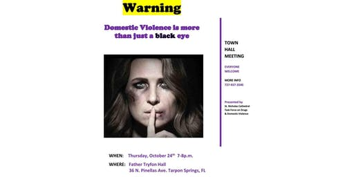 Town Hall Meeting,  Warning Domestic Violence is more than just a black eye