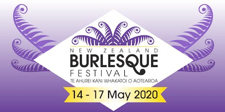 NZ Burlesque Festival 2020 - The Royal Tease tickets