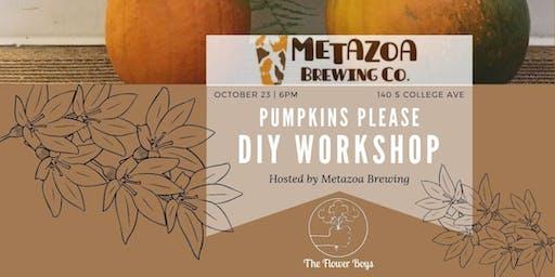 Flower Arranging Workshop: Pumpkins Please @ Metazoa