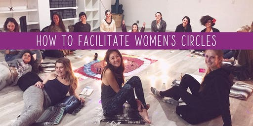 How to Facilitate Women's Circles
