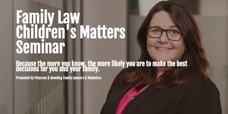 Family Law Children's Matters Seminar Bunbury tickets