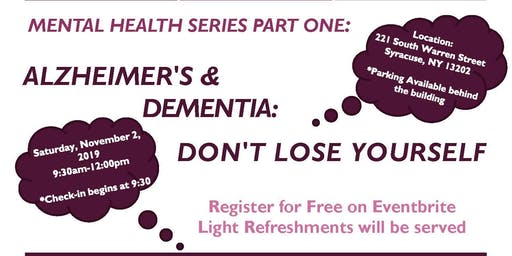 Alzheimer's & Dementia:  Don't Lose Yourself