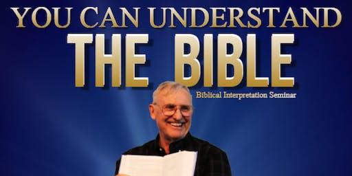 Dr. Bob Utley Biblical Interpretation Seminar:You can understand the Bible