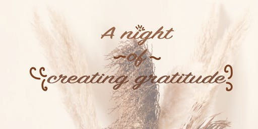 A Night of Creating Gratitude