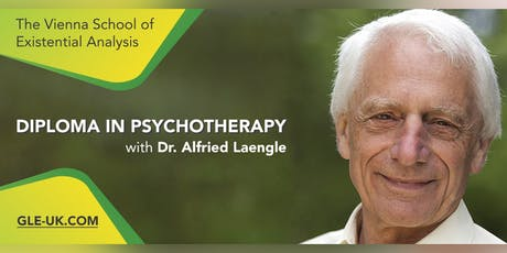 Psychotherapy Diploma in Existential Analysis by Dr. Alfried Laengle tickets
