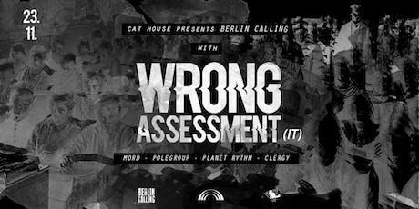 Berlin Calling w/ Wrong Assessment [IT] tickets