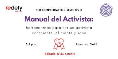 Conversatorio para ser un activista consciente, eficiente y sano