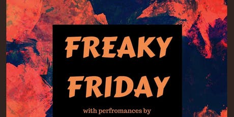 Freaky Friday:  Performances by 30 // Lasalle Grandeur // J.A.C.K. & more tickets