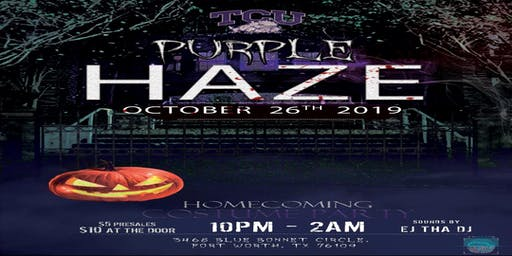 Purple Haze: TCU Homecoming Party