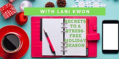 Secrets to a Stress-Free Holiday Season with Lani Kwon, MA