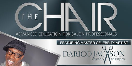 THE CHAIR Advanced Education For Salon Professionals