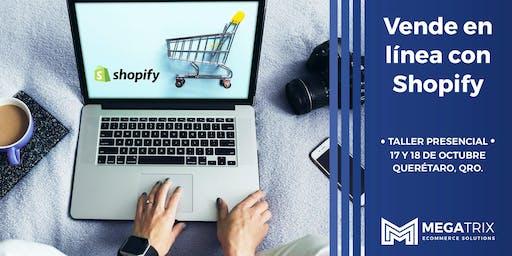 Taller presencial Vende en línea con Shopify en Querétaro