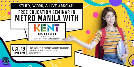 STUDY, WORK, and LIVE ABROAD! Free Education Seminar in METRO MANILA! tickets