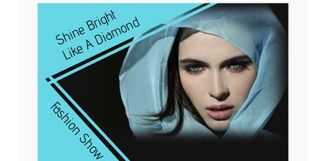 Shine Bright Like A Diamond Fashion Show tickets
