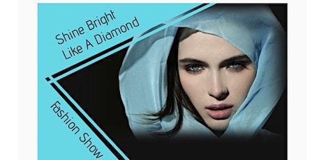 Shine Bright Like A Diamond Fashion Show tickets