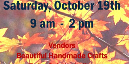 Fall Market. Local crafters and vendors. Handmade items. Bake Sale. Lunch.