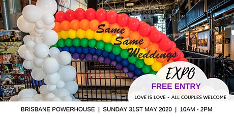 SAME SAME WEDDINGS EXPO BRISBANE - FREE ENTRY Sunday 31st May 2020 tickets
