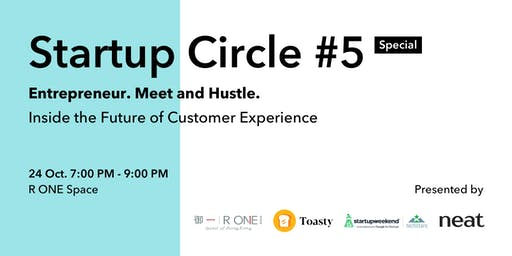 Startup Circle #5 Special: Entrepreneur. Meet and Hustle.