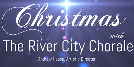 Christmas with The River City Chorale tickets
