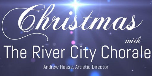 Christmas with The River City Chorale