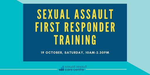 19 October 2019: Sexual Assault First Responder Training