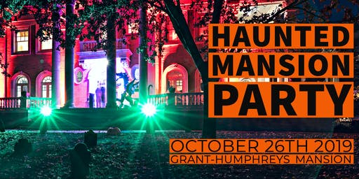 4th Annual Grant-Humphreys Haunted Mansion Party