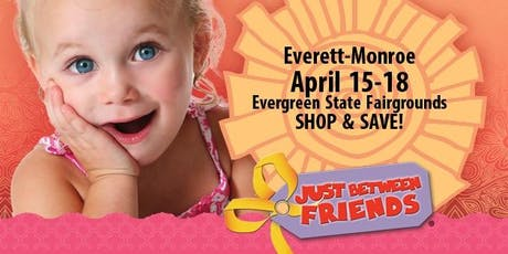 Just Between Friends Everett-Monroe Consignment Event Tickets, Spring 2020 tickets