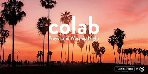 CoLab Prayer and Worship Night