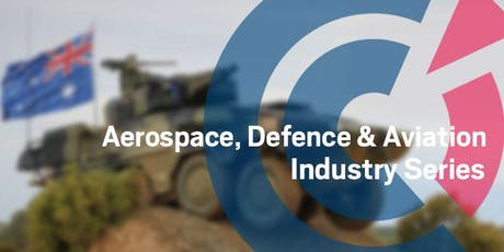 QLD | Aerospace, Defence & Aviation Series - Queensland & the European Defence primes: a growth opportunity - Wednesday 30 October tickets