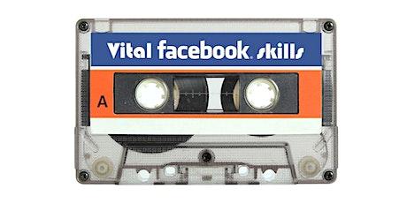 Workshop: Vital Facebook Skills for 2019 LONDON tickets