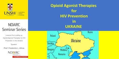 Scaling Up Opioid Agonist Therapies for HIV Prevention in Ukraine. tickets