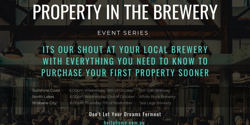 Property in the Brewery - North Lakes Edition