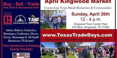 Kingwood Market: Texas Trade Days (4th Sunday)