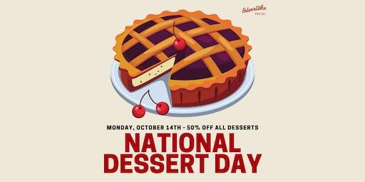 Dessert Day (50% off desserts)