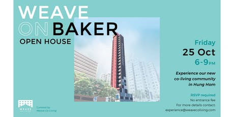 Weave on Baker: Open House tickets