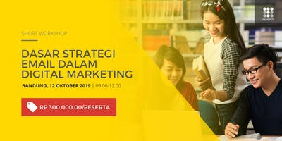 (Paid Event) Short Workshop Dasar Strategi Email dalam Digital Marketing
