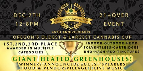 Oregon Growers Cup - 5th Annual - Oregon's Largest Cannabis Competition tickets