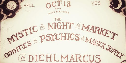 Mystic Night Market: A Collective of Makers & Psychics