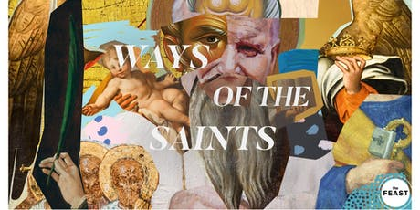 Ways Of The Saints tickets
