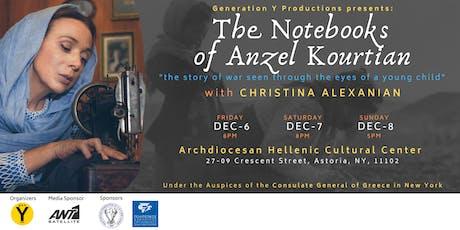 The NoteBooks of Anzel Kourtian tickets