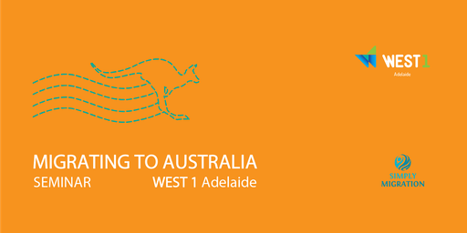 WEST 1 Adelaide | Migration Seminar