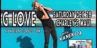 G LOVE's Hawaiian Islands Jam w/ KANEKOA