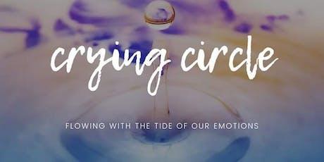 Crying Circle tickets