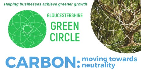 Gloucestershire Green Circle - Theme: CARBON FOOTPRINTING tickets