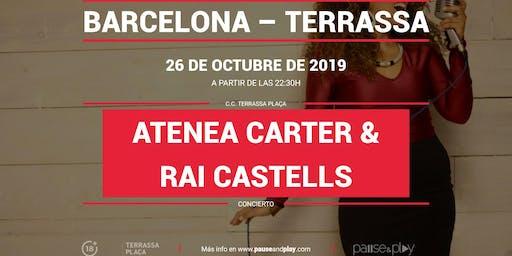 Concierto Atenea Carter & Rai Castells en Pause&Play Terrassa Plaça
