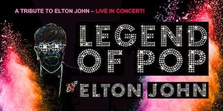 LEGEND OF POP - A TRIBUTE TO ELTON JOHN   Mannheim Tickets