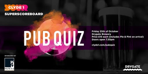 Clyde 1 Superscoreboard's Pub Quiz 2