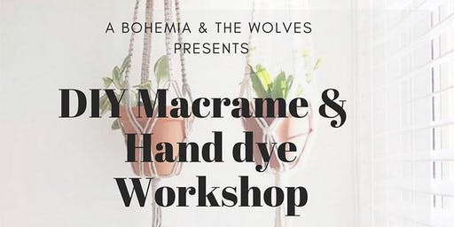 DIY Macrame & Hand Dye Workshop