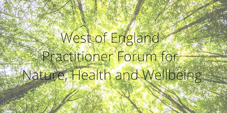 WoE Practitioner Forum for Nature, Health and Wellbeing - November 2019 tickets